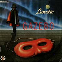 Gazebo - Lunatic - Single Cover