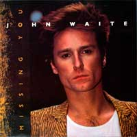 John Waite Missing You Single Cover