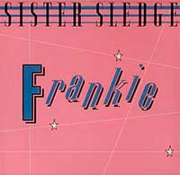Sister Sledge ‎Frankie Single Cover