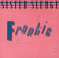 Sister Sledge Frankie Single Cover