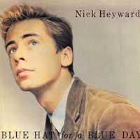 Nick Heyward Blue Hat For A Blue Day Single Cover