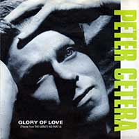 Peter Cetera - The Glory Of Love - single cover
