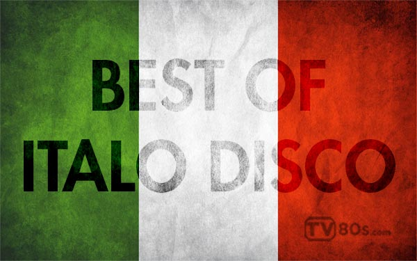 30 Best Italo Disco Hits