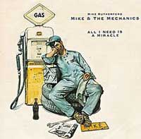 Mike & The Mechanics - All I Need Is A Miracle - Single Cover