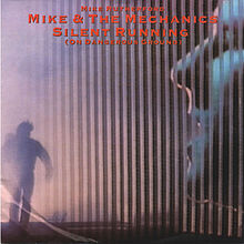 Mike & the Mechanics - Silent Running - Single Cover
