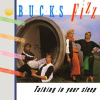 Bucks Fizz - Talking In Your Sleep - Single Cover