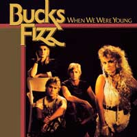 Bucks Fizz - When We Were Young - Single Cover