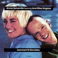 Jimmy Somerville & June Miles Kingston - Comment te dire adieu single cover