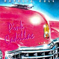 Natalie Cole Pink Cadillac Single Cover