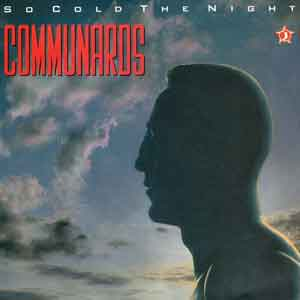 The Communards - So Cold The Night - Single Cover