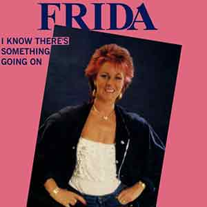Frida - I Know There's Something Going On - Single Cover