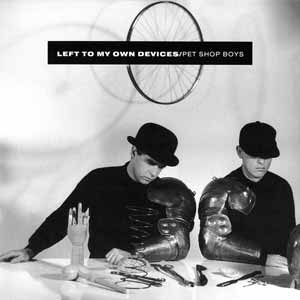 Pet Shop Boys - Left To My Own Devices - Single Cover