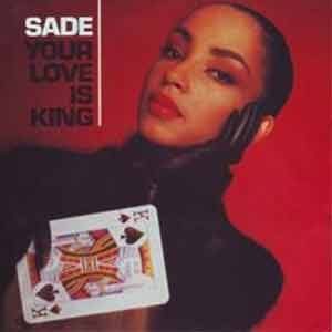 Sade - Your Love Is King - Single Cover