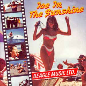 Beagle Music Ltd Like Ice in the Sunshine Single Cover