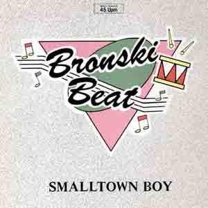 Bronski Beat - Smalltown Boy - Single Cover