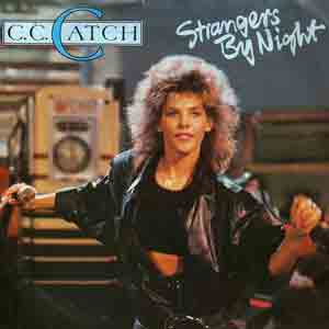 C.C.Catch - Strangers By Night - Single Cover