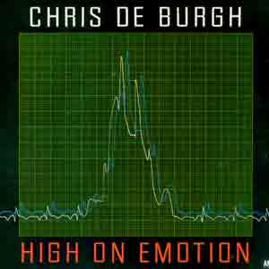 Chris de Burgh - High On Emotion - Single Cover
