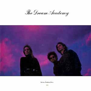 Dream Academy Life In A Northern Town Single Cover