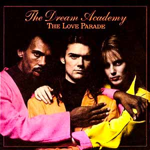 The Dream Academy The Love Parade Single Cover