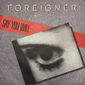 Foreigner - Say You Will - Single Cover