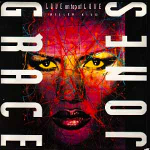 Grace Jones Love On Top Of Love Single Cover