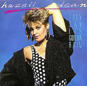Hazell Dean They Say It's Gonna Rain Official Single Cover