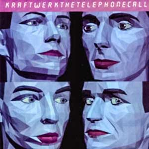 Kraftwerk The Telephone Call Single Cover