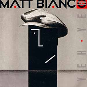 Matt Bianco Yeh Yeh Single Cover