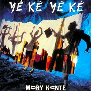 Mory Kanté - Yé Ké Yé Ké - Single Cover