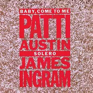 Patti Austin James Ingram Baby Come To Me Single Cover