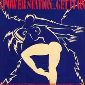 The Power Station - Get It On (Bang A Gong) - Single Cover