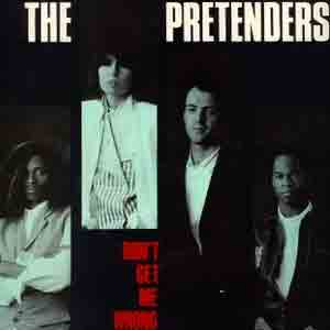 The Pretenders - Don't Get Me Wrong - Single Cover