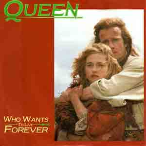 Queen - Who Wants To Live Forever - Single Cover