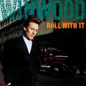 Steve Winwood Roll With It Single Cover