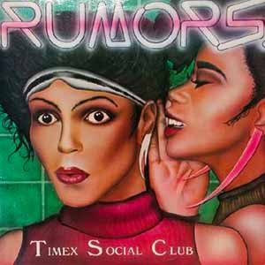 Timex Social Club Rumours Single Cover