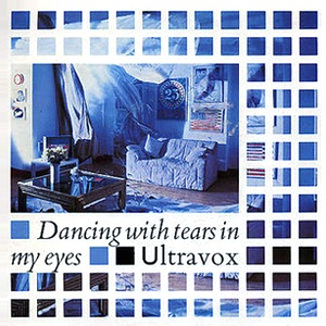Ultravox - Dancing With Tears In My Eyes - Single Cover