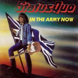 Status Quo ‎– In The Army Now - Single Cover
