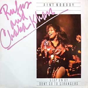 Rufus and Chaka Khan - Ain't Nobody - Single Cover