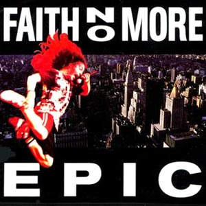 Faith No More - Epic - single cover