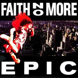 Faith No More - Epic - single cover