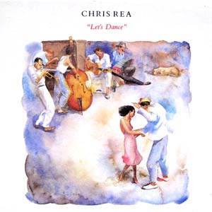 Chris Rea - Let's Dance - single cover
