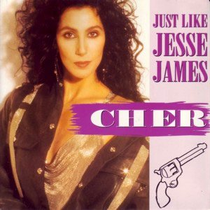 Cher - Just Like Jesse James - single cover