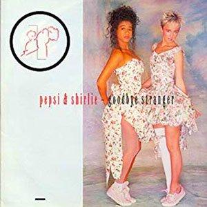 Pepsi & Shirlie - Goodbye Stranger - single cover