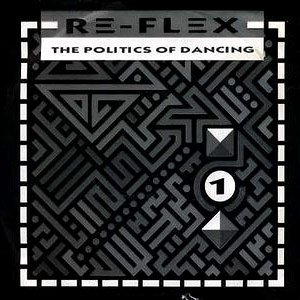 Re-Flex - The Politics Of Dancing - single cover