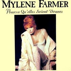 Mylène Farmer - Pourvu Qu'Elles Soient Douces - Single Cover