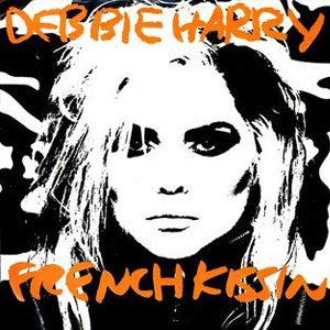 Debbie Harry French Kissin in the USA single cover