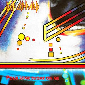 Def Leppard - Pour Some Sugar On Me - Single Cover