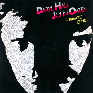 Daryl Hall & John Oates - Private Eyes - Single Cover