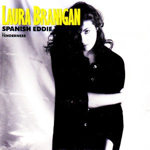 Laura Branigan - Spanish Eddie - Single Cover