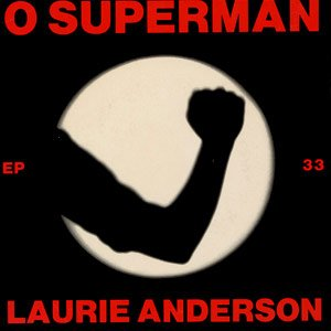 Laurie Anderson - O Superman - Single Cover